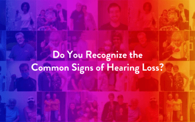 Do You Recognize the Common Signs of Hearing Loss?